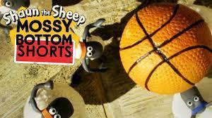Bóng rổ | Mossy Bottom Shorts | Những Chú Cừu Thông Minh [Shaun the Sheep]  - YouTube