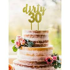 Gold Dirty 30 Acrylic Cake Topper Dirty Thirty Cake Topper 30th