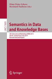 LNCS 7693 - Semantics in Data and Knowledge Bases