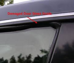 on this camry the rubber door glass guide is damaged and needs replacing