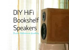 diy hifi bookshelf speakers studio reference 11 steps diy hifi bookshelf speakers studio reference