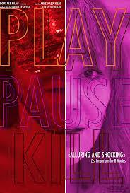 Play. Pause. Kill. (2020)