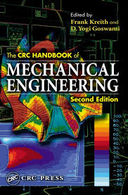 Mechanical Engineering Textbooks The Crc Handbook Of Mechanical Engineering Crc Press Book