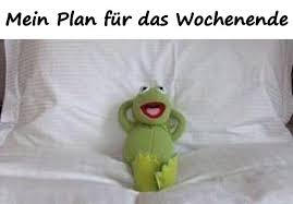 Meme Meme Wochenende Lustige Sprüche Humor Faulheit Xdpedia