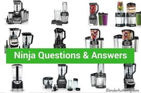 ninja blender question and answer guide