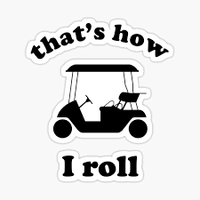 Image result for quotes about golf carts
