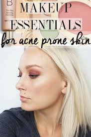 find out the best makeup essentials for acne e skin