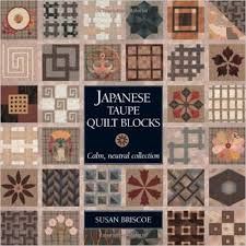 Japanese Taupe Quilt Blocks: Calm, Neutral Collection ... & Japanese Taupe Quilts: 125 Blocks in Calm and Neutral Colors: Susan Briscoe… Adamdwight.com