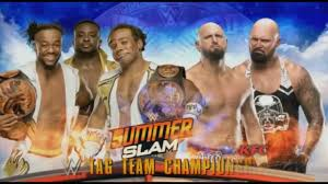 wwe summerslam 2016 new day vs the club official match card hd