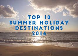 top 10 sun holiday destinations 2016