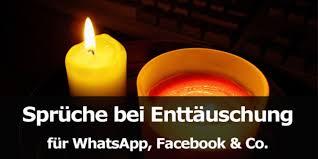 Sprüche Bei Enttäuschung Für Whatsapp Facebook Co