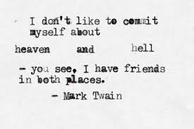 quotes mark heaven and hell the 50 best mark twain quotes