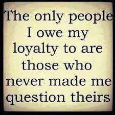 Quotes About Loyalty And Friendship Custom Cool Friendship Quotes The Only People I Owe My Loyalty Never