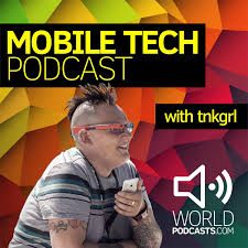 Mobile Tech Podcast with tnkgrl Myriam Joire