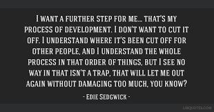 Edie Sedgwick Quotes Quotes edie sedgwick quotes 49