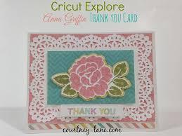 Peony Lane Designs Courtney Lane Designs Cricut Explore Anna Griffin Thank You