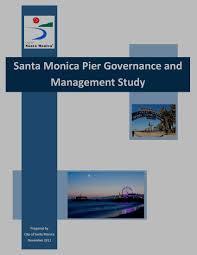 santa monica housing and economic development santa monica pier business organizations main page pier governance study cover