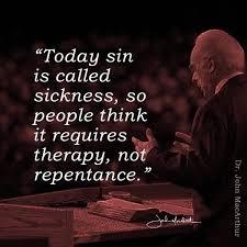 Sickness = Sin Words Pinterest John Macarthur Bible And Custom John Macarthur Quotes