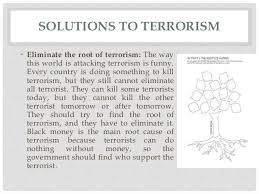 terrorism causes effects and solutions  17 solutions to terrorism