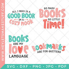 Almost files can be used for commercial. Book Lover Book Svg Files Hey Lets Make Stuff