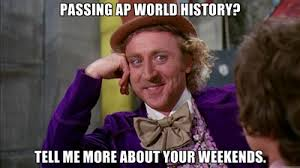 AP World History Memes - Mr. Howard's Online Classroom via Relatably.com