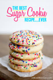 recipes for sugar cookies. Simple Cookies The Best Sugar Cookie Recipe Ever And A Secret Tip For Applying The  Sprinkes And Recipes For Sugar Cookies