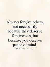 Forgiving Quotes Mesmerizing Forgiveness Quotes Sayings Forgiveness Picture Quotes
