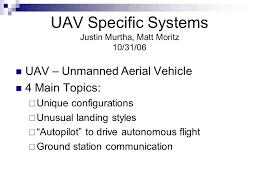 uav specific systems justin murtha matt moritz uav  1 uav