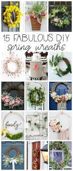 15 fabulous diy spring wreath ideas with full tutorials to make your own