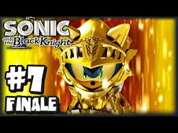 sonic and the black knight walkthrough sonic the black knight part 6 the knights of the roundtable by cobanermani456 game walkthroughs