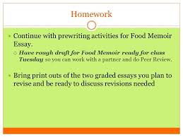 week th preparing your proficiency folder writing a  homework continue prewriting activities for food memoir essay