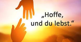 Hoffnung Die Schönsten Sprüche Zitate Für Eure Liebsten