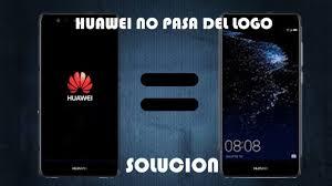 REVIVIR <b>HUAWEI</b> QUE NO PASA DEL LOGO (TODOS LOS ...