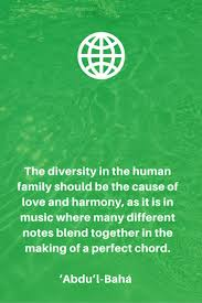 best ideas about unity in diversity diversity the diversity in the human family should be the cause of love and h