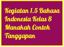 Jual produk buku bahasa indonesia smp murah dan terlengkap april. Kegiatan 1 5 Bahasa Indonesia Kelas 8 Manakah Contoh Tanggapan Operator Sekolah