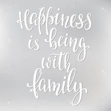 Le Bonheur Est Dêtre Avec Citation De La Famille Lettrage Calligraphie Linspiration Design Graphique De Lélément De Typographie Main Carte