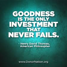 Social Change Quotes New Goodness Is The Only Investment That Never Fails Philosopher