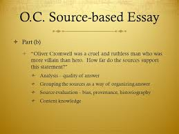 writing a source based essay for aice paper ppt  o c source based essay part b
