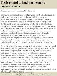 16 fields related to hotel maintenance engineer sample hotel engineer resume
