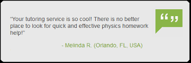 get helped by the best online physics tutor right now customer testimonial on online physics tutor