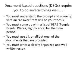 writing a dbq essay using documents in the dbq ppt document based questions dbqs require you to do several things well