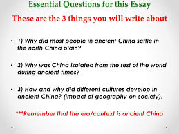 grade social studies informative essay geography of ancient essential questions for this essay these are the 3 things you will write about 1