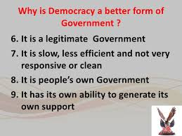 outcomes of democracy  3 why is democracy a better form of government