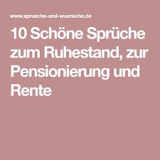 10 Schöne Sprüche Zum Ruhestand Zur Pensionierung Und Rente