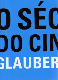 Rocha Glauber O seculo do cinema by Thalles Martins issuu