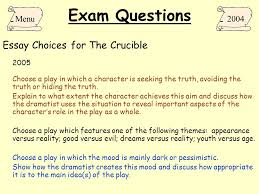 the crucible arthur miller ppt  exam questions essay choices for the crucible menu 2004 2005