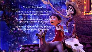 Disneys Coco Filipino Translation Remember Me
