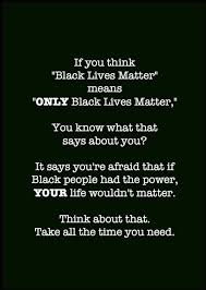 Black Lives Matter Quotes Simple Quotes About Black Lives Matter 48 Quotes