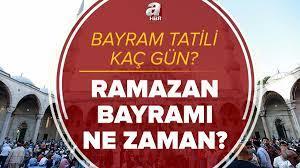 Resmi açıklama: Bayram tatili kaç gün olacak, 9 gün mü? 2021 Ramazan  Bayramı ne zaman, ayın kaçında başlayacak?