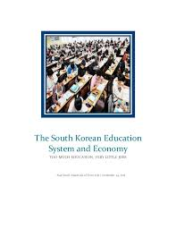 the south korean education system and economy essay asia small essentials of econ 103s 24 2015 the south korean education